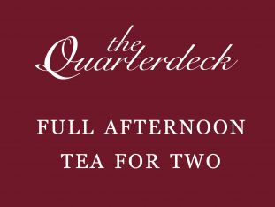 A gift voucher for a full afternoon tea for two at The Quarterdeck restaurant.